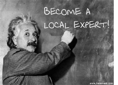 "Einstein says: ""Become a local expert!"""