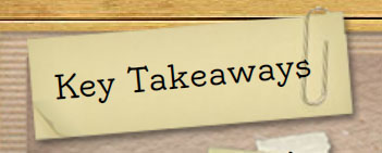Takeaway are important for consolidating learning