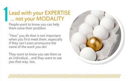 Lead with your expertise, not your modality